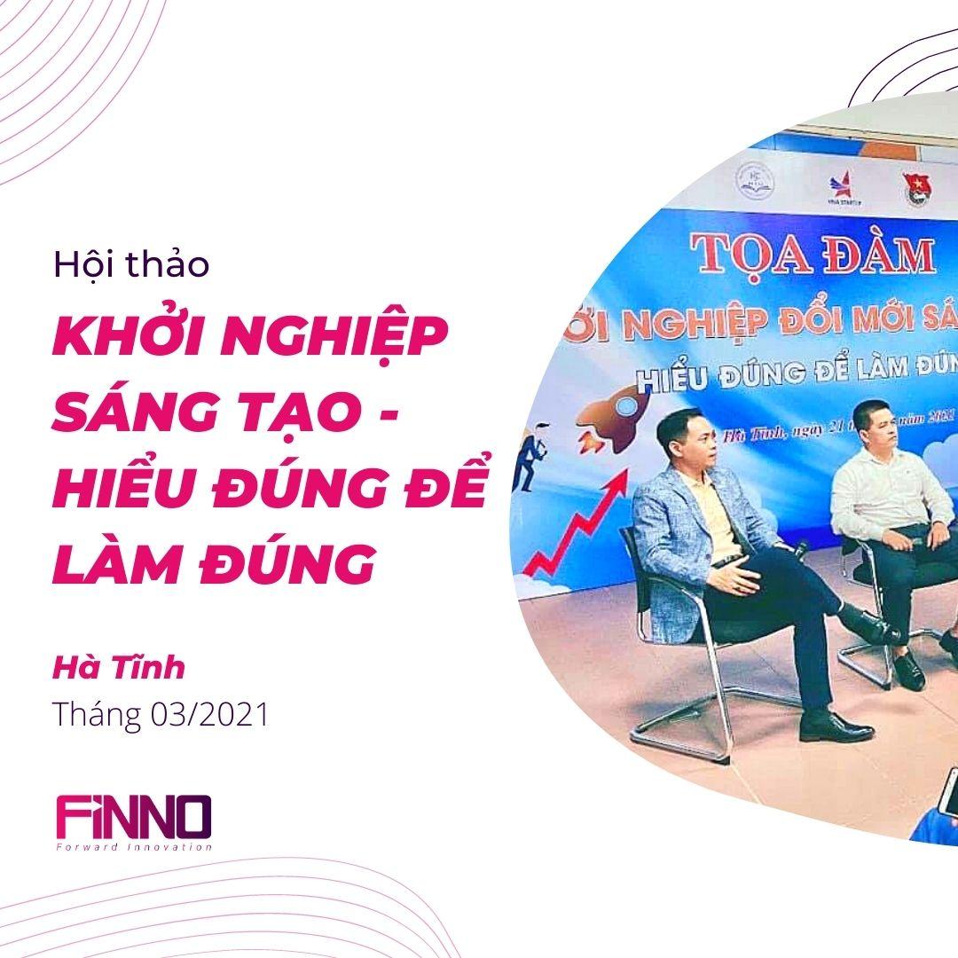 FiNNO - Khởi nghiệp sáng tạo - Hiểu đúng để làm đúng - Hà Tĩnh
